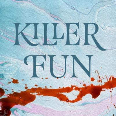 Killer Fun Crime and Entertainment