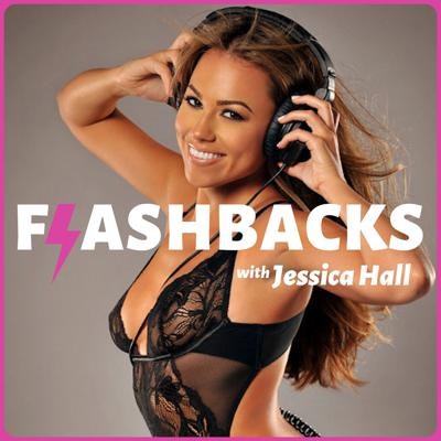 Flashbacks with Jessica Hall