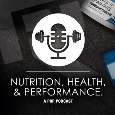 The Nutrition, Health and Performance Podcast