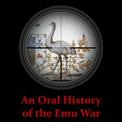 An Oral History of the Emu War