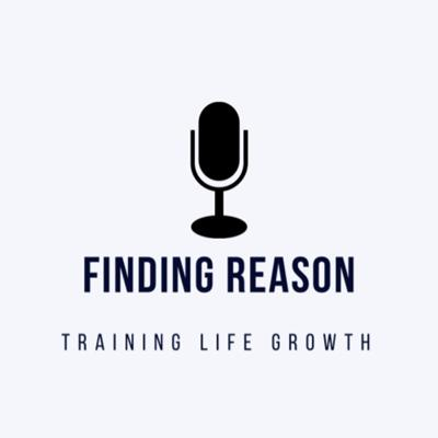 Finding Reason Podcast