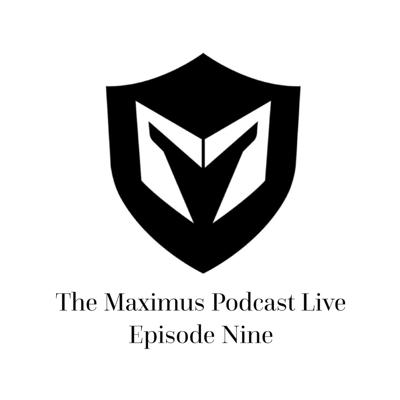Cover art for The Maximus Podcast LIVE 9