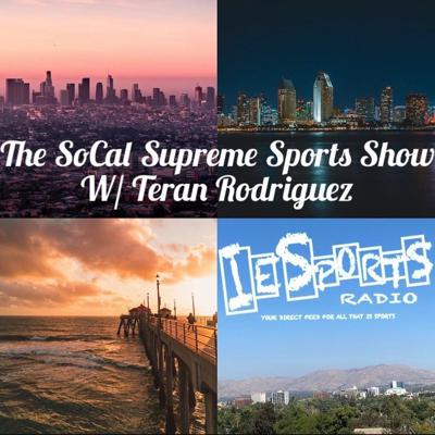 Cover art for The SoCal Supreme Sports Show: Episode 6