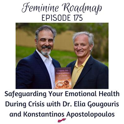 Cover art for FR EP #175 Safeguarding Your Emotional Health During Crisis with Dr Elia and Coach Kon