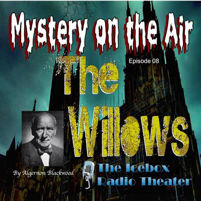 Cover art for The Willows; Mystery on the Air