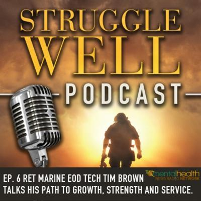 Cover art for RET US Marine EOD TECH Tim Brown talks his path to growth, strength, and service.