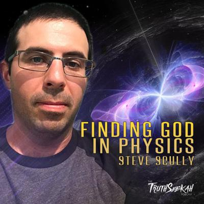 Cover art for Finding God In Physics  From Atheist To Believer   Steven Scully