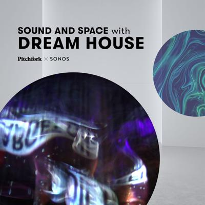 Cover art for Sound & Space: Dream House