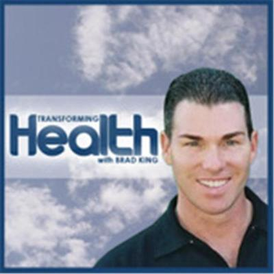 Transforming Health with Brad King