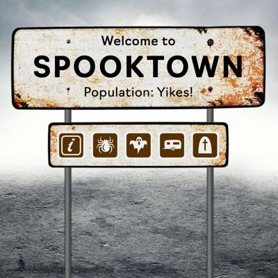 Welcome to Spooktown
