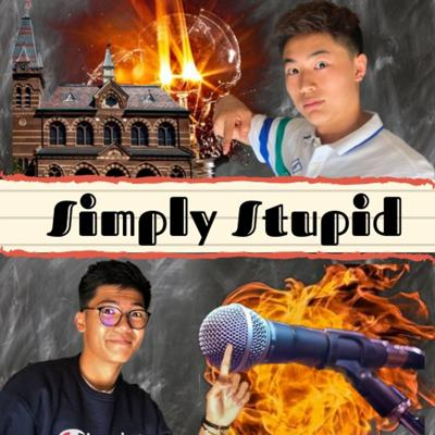 Simply Stupid Podcast