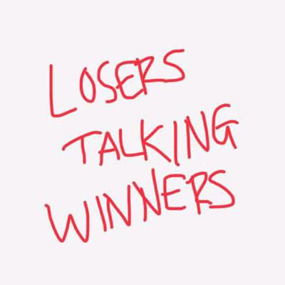 Cover art for Losers Talking Winners 12-13-19