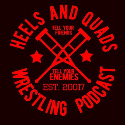 """Part of the We Watched A Movie Podcast Network. Heels and Quads began in November 2017 and since then has accumulated over 200 episodes and available on every possible podcast platform. Hosted by Tommy Walter and Levi Zindl, they cover everything from current events, classic content and guests like: Diamond Dallas Page, Jeff Jarrett, Dana Massie (aka Mrs. Matt), Matthew Lee Massie (Father of the Young Bucks and creator of """"Illuminate"""" one of the theme songs for the show) and Thunder Rosa."""