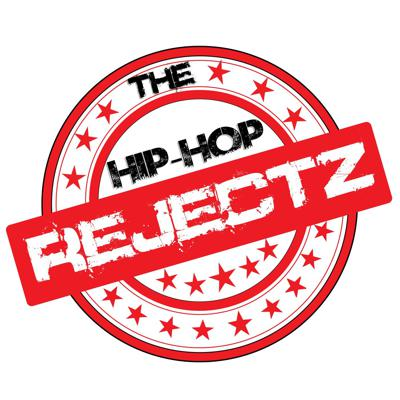The Hip-Hop Rejectz presents Rejectz Radio