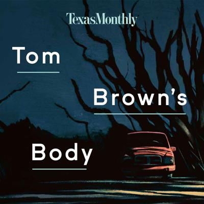 "In 2016, a popular high school senior mysteriously disappeared on the night before Thanksgiving. His remains were found two years later. What happened to Tom Brown in the small town of Canadian, Texas that night? It seems everyone in town's become a suspect, including Tom's family, friends, the local sheriff, and a high-flying private investigator. Acclaimed writer Skip Hollandsworth digs into the mystery that's torn this town apart in this eight-part true crime podcast series. From the Texas Monthly team behind ""Boomtown""—a popular eleven-part podcast series about the culture and economy of the West Texas oil fields—""Tom Brown's Body"" launches September 29 and is the first narrative podcast series from Hollandsworth."