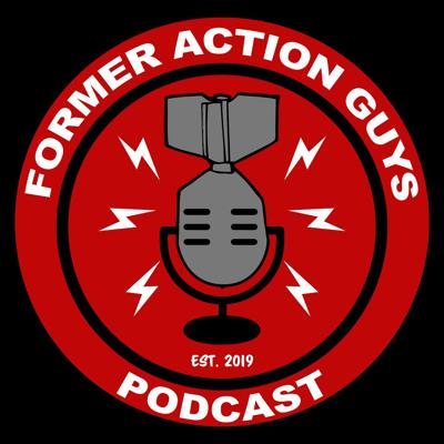 Former Action Guys Podcast