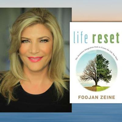 Cover art for Life Reset with Dr. Foojan Zeine