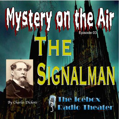 Cover art for The Signalman; Mystery on the Air