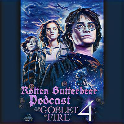 Cover art for Rotten Butterbeer Podcast: Harry Potter & The Goblet of Fire