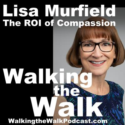 Cover art for 059 Lisa Murfield - The ROI of Compassion