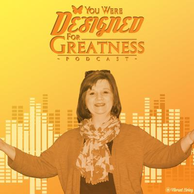 You Were Designed For Greatness