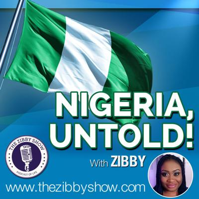 Nigeria Untold is a show about Nigeria. It highlights the beauty, strength and greatness of Nigeria and Nigerians from all over the world. this podcast showcases the Nigeria the world media never shows you. #RebrandingNigeria