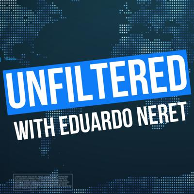 Unfiltered with Eduardo Neret