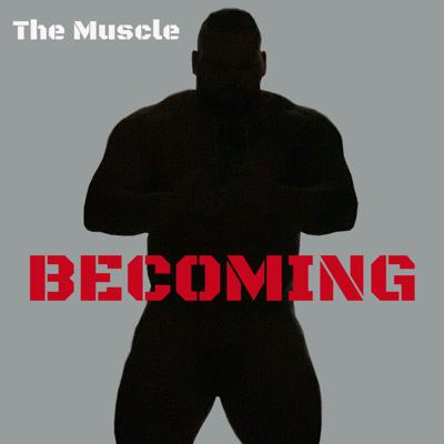 Becoming is a podcast by Keaton Hoskins AKA The Muscle from Discovery Channel's hit show