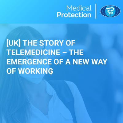 Cover art for [UK] The Story of Telemedicine – the emergence of a new way of working