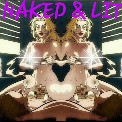 Naked and Lit