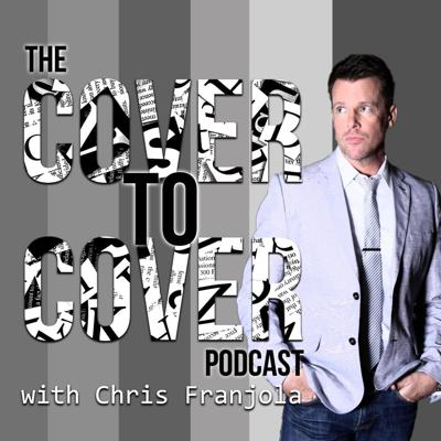 The Cover to Cover Podcast with Chris Franjola