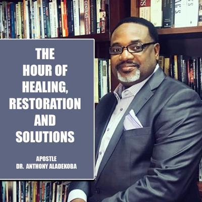 Healing, Restoration and Solutions