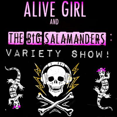 Alive Girl and the Big Salamanders