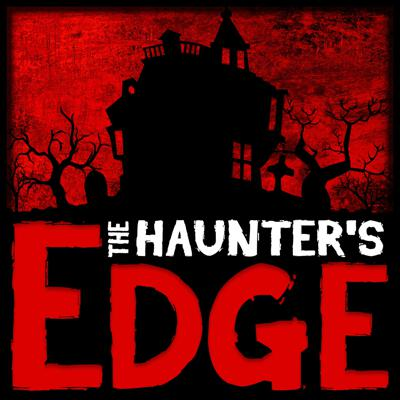 This is The Haunter's Edge - The podcast Discussing haunter resources to keep your creeps keen. Each episode offers interviews, and actionable tips, from people who run resources for the haunted attraction industry.