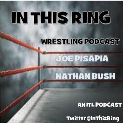 In This Ring the Wrestling Podcast! Hosted by Joe Pisapia and Tim Heaney. The show a fix for the pro wrestling fan looking for recaps, wrestler interviews, behind the scenes, indie wrestling and more! Subscribe to the show today!Visit us at www.inthisleague.com