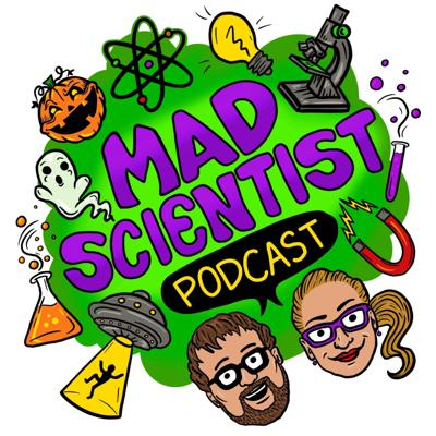The Mad Scientist Podcast is a comedy show about the history and philosophy of science and pseudoscience. Hosted by Chris and Marie, join our intrepid hosts as they talk about all the weird stuff your science textbook left out. Because sometimes, the best way to learn how to think like a scientist is to talk about all the bad science floating around out there!