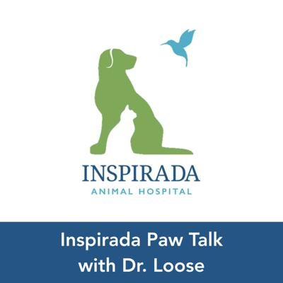 Inspirada Paw Talk with Dr. Loose