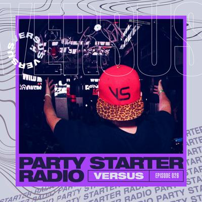 Bringing you the newest House, Big Room, Tribal & Electro – Party Starter Radio features some of the freshest IDs and exclusives! Presented by Versus.