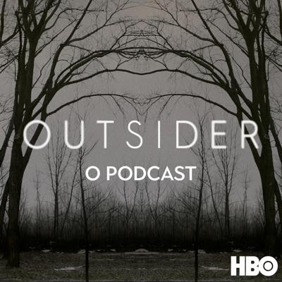 Outsider: O podcast oficial