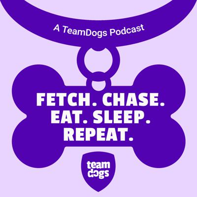 Fetch. Chase. Eat. Sleep. Repeat.