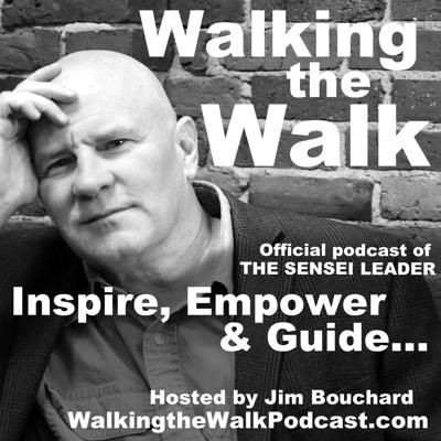 Inspire, Empower and Guide people to their very best… Be THE SENSEI LEADER!Walking the Walk is the official podcast of THE SENSEI LEADER Program. We feature personal conversations with today's most influential leaders, speakers and authors to support you in your personal and professional life as a leader.Learn more about THE SENSEI LEADER at TheSenseiLeader.comFREE ebook on your first visit!