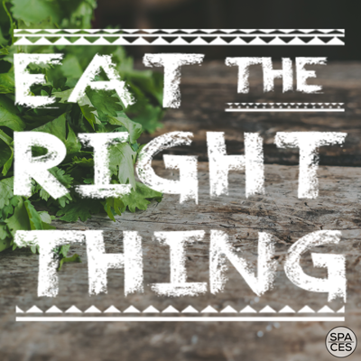 Eat the Right Thing | Mind, Body, & Spirit