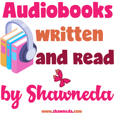 Audiobooks by Shawneda