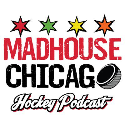 Cover art for The Madhouse Chicago Hockey Podcast - Season 2 - Episode 18 (02/20/2017)
