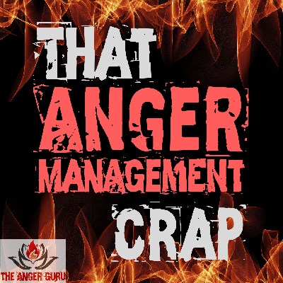 Anger is an epidemic in our modern society. Road rage, workplace violence, and so much more. I want to help. I have taught anger management for years. Now I am bringing all that I have learned here. Each episode I will cover a topic related to anger and its many subtleties and nuances.