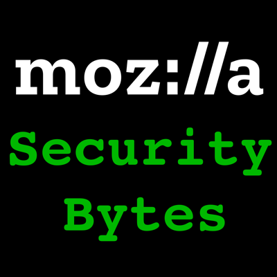 Mozilla Security Bytes