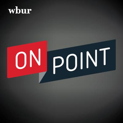 Let's make sense of the world – together. From the economy and health care to politics and the environment – and so much more – On Point host Meghna Chakrabarti speaks with newsmakers and real people about the issues that matter most. On Point is produced by WBUR.