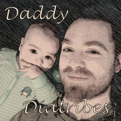 Daddy Diatribes