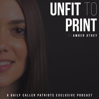 Unfit to Print with Amber Athey
