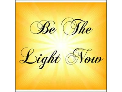 Be The Light Now - A Voice Of Hope - Spiritual Talk Radio